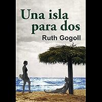 Una isla para dos (Salir del armario nº 138) (Spanish Edition) book cover