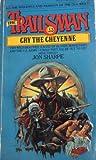 Cry the Cheyenne, Jon Sharpe, 0451123433