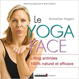 Le yoga face: Amazon.es: Annelise Hagen, Gene Moz, Sabine ...