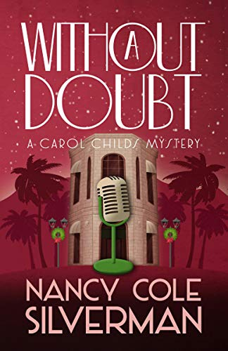 Book: Without a Doubt (A Carol Childs Mystery Book 3) by Nancy Cole Silverman