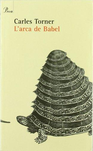 Descargar Libro L'arca De Babel Carles Toner Pifarré