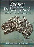 img - for Sydney and the Italian Touch: Italo-australiani a Sydney book / textbook / text book