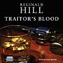Traitor's Blood Audiobook by Reginald Hill Narrated by Seán Barrett