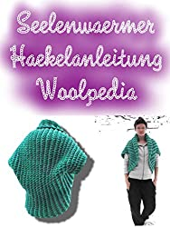 Seelenwärmer + Addon Kapuze Häkelanleitung: woolpedia.de