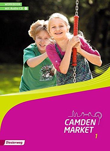 Camden Market   Binnendifferenzierendes Englischlehrwerk Für Die Sekundarstufe I Und Grundschule 5   6   Ausgabe 2013  Camden Market   Ausgabe 2013  Workbook 1 Mit Audio CD