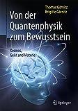 Von der Quantenphysik zum Bewusstsein: Kosmos, Geist und Materie