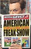 American Freak Show, Willie Geist, 1401323944