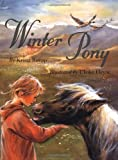 img - for Winter Pony by Krista Ruepp (2002-08-01) book / textbook / text book