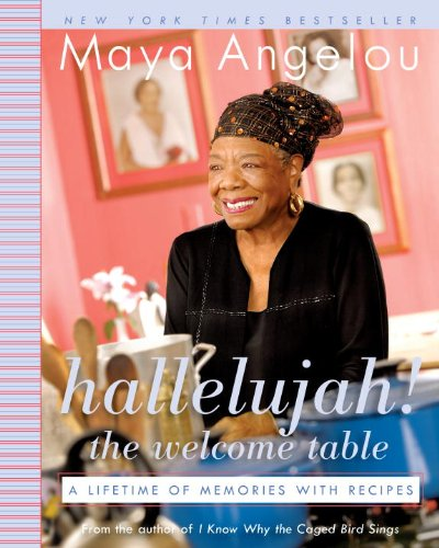 (Hallelujah! The Welcome Table: A Lifetime of Memories with Recipes)