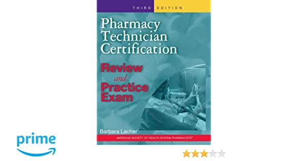Pharmacy Technician Certification Review and Practice Exam: Barbara ...