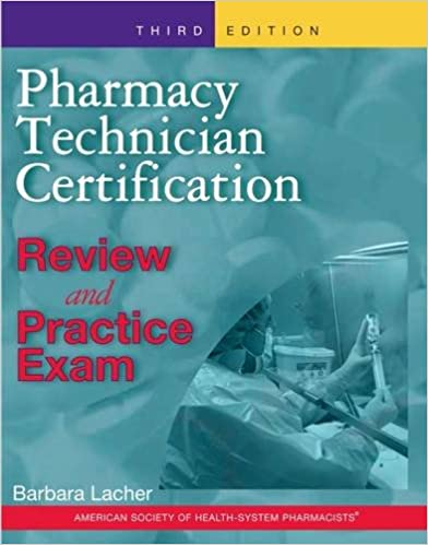 Pharmacy Technician Certification Review and Practice Exam ...
