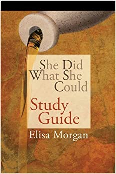 Book by Morgan, Elisa She Did What She Could Study Guide (2010)