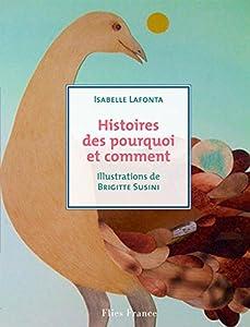 """Afficher """"Histoires des pourquoi et des comment"""""""
