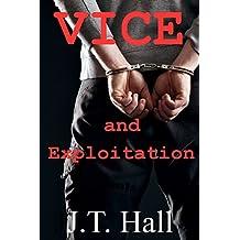 Vice and Exploitation: An M/M/M novella