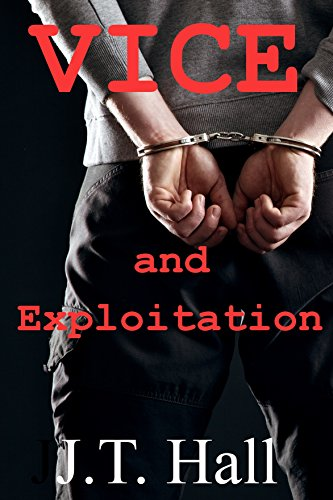 Vice and Exploitation: An M/M/M novella ()