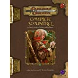 Complete Scoundrel: A Player's Guide to Trickery and Ingenuity (Dungeons and Dra