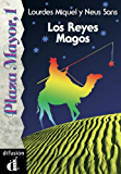 Los Reyes Magos (Plaza Mayor, 1) (Spanish Edition)