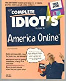 The Complete Idiot's Guide to America Online, John Pivovarnick, 156761597X