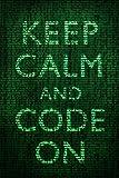 Keep Calm and Code On Art Print 24 x 36in