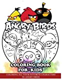 Angry Birds Coloring Book for Kids: Coloring All Your Favorite Characters in Angry Birds