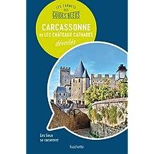 CARCASSONNE ET LES CHÂTEAUX CATHARES