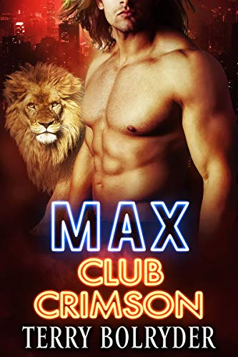 Max (Club Crimson Book 1) by [Bolryder, Terry]