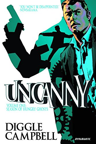 Download Uncanny Volume 1: Season of Hungry Ghosts PDF