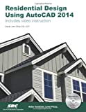 Residential Design Using AutoCAD 2014, Stine, Daniel John, 1585037931
