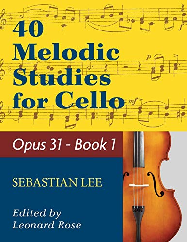 - LEE - 40 Melodic Studies - Opus 31 - for cello solo - Book 1
