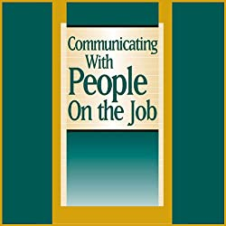 Communicating With People on the Job