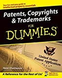 Patents, Copyrights and Trademarks for Dummies®, Henri Charmasson, 0764525514