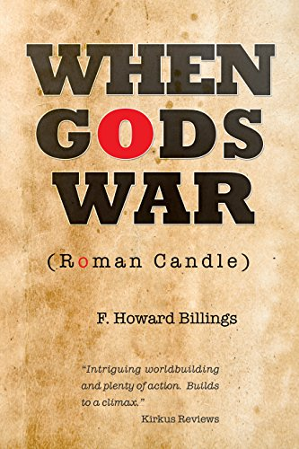 When Gods War: Roman Candle
