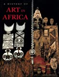 History of Art in Africa, A (reprint) by Monica Blackmun Visoná (2004-08-07)