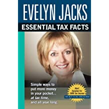 Essential Tax Facts 2006 Edition: Simple ways to put more money in your pocket...at tax time, and all year long.