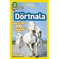 National Geographic Kids Dörtnala: Atlarla İlgili 100 Eğlenceli Bilgi