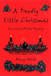A Deadly Little Christmas (Caroline Rhodes Mysteries)