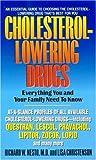Cholesterol-Lowering Drugs, Richard W. Nesto, 0380807793