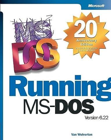 Running MS-DOS, 20th Anniversary Edition - Dos Microsoft Windows