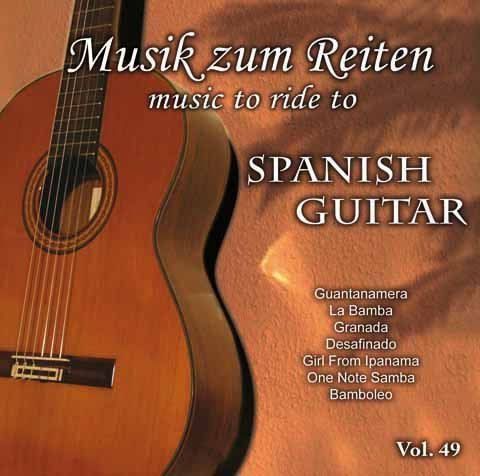 Music To Ride To - Modern Professional Dressage Instrumentals - High Quality Dressage Songs - Vol. 49: Spanish Guitar - For Dressage Horse Riding Freestyle Audio - Supported By Professional Sport Riders and Musicians