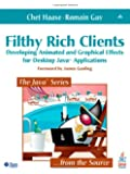 Filthy Rich Clients: Developing Animated and Graphical Effects for Desktop Java¿ Applications