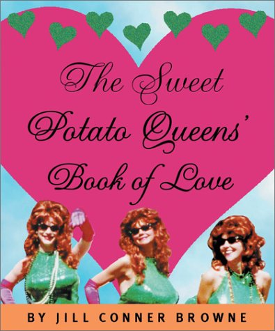 Read Online The Sweet Potato Queens' Book of Love (Running Press Miniature Editions) PDF