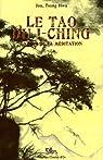Le Tao du I-Ching : La voie de la méditation par Jou