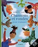 Chansons et rondes pour s'amuser (1 livre + 1 CD audio)