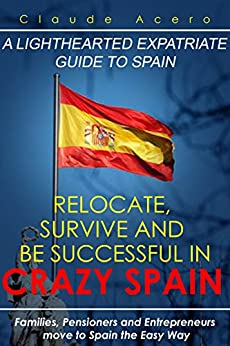 Relocate Survive Successful Crazy Spain ebook product image