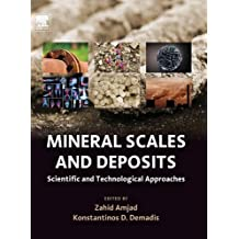 Mineral Scales and Deposits: Scientific and Technological Approaches