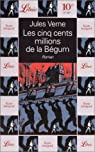 Les cinq cents millions de la Bégum par Verne