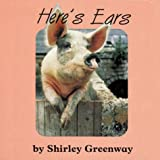 Here's Ears, Shirley Greenway, 187908550X