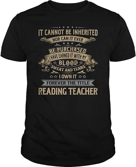 Reading Teacher - It Cannot Be Inherited - Job Shirt at ...