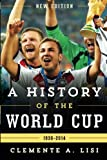A History of the World Cup: 1930-2014