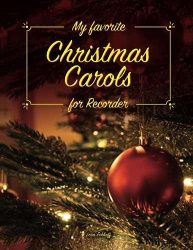 My favorite Christmas Carols for ()